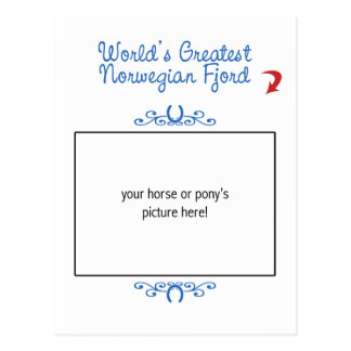 Custom Photo Worlds Greatest Norwegian Fjord Post Cards
