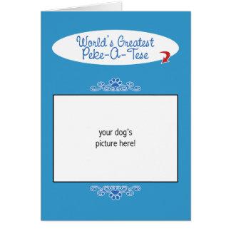 Custom Photo! Worlds Greatest Peke-A-Tese Card