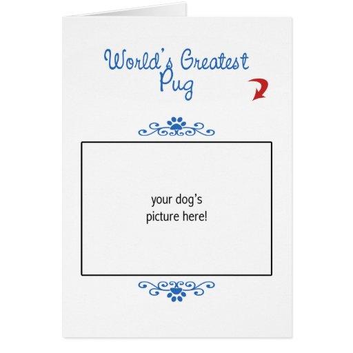 Custom Photo! Worlds Greatest Pug Greeting Card