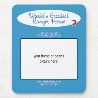 Custom Photo! Worlds Greatest Ranger Horse Mouse Pad