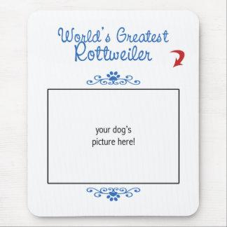 Custom Photo! Worlds Greatest Rottweiler Mouse Pad