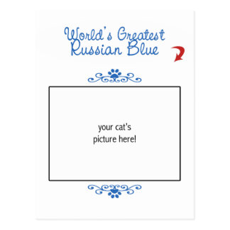 Custom Photo! Worlds Greatest Russian Blue Postcard