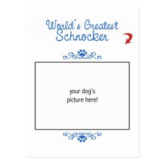 Custom Photo! Worlds Greatest Schnocker Postcard