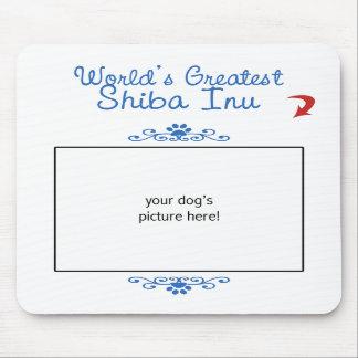 Custom Photo! Worlds Greatest Shiba Inu Mousepads