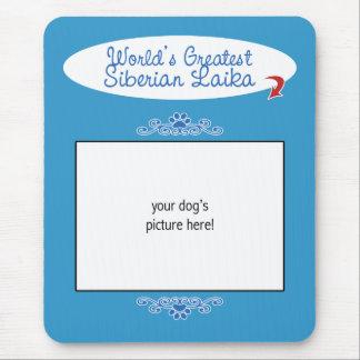 Custom Photo! Worlds Greatest Siberian Laika Mouse Pad