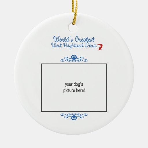 Custom Photo! Worlds Greatest West Highland Doxie Double-Sided Ceramic Round Christmas Ornament