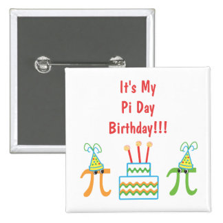 Custom Pi Day Birthday Pinback Button