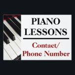 "Custom Piano Lessons Yard Sign Ad<br><div class=""desc"">Piano lessons yard sign board advertisement,  great to tell neighbors and friends about your home based business by placing a simple lawn sign at you home.  Black and white piano keys along with customizable text about your service.</div>"