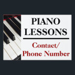 """Custom Piano Lessons Yard Sign Ad<br><div class=""""desc"""">Piano lessons yard sign board advertisement,  great to tell neighbors and friends about your home based business by placing a simple lawn sign at you home.  Black and white piano keys along with customizable text about your service.</div>"""