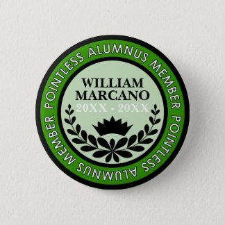 [Custom] Pointless Alumnus Member Collectible Pin