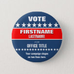 "Custom Political Button<br><div class=""desc"">Campaign political button template for elections. Makes a great gift for voters,  campaign contributors,  politicians,  volunteers,  memorabilia and more! See more at zazzle.com/CampaignHeadquarters</div>"