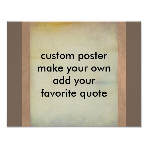 custom poster make your own add your quote | Zazzle
