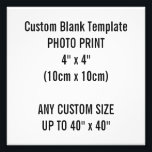 "Custom Print 4&quot; x 4&quot; Photo Print Blank Template<br><div class=""desc"">Custom Print &quot;4 x 4&quot; Square Photo Print Blank Template. 10.2cm x 10.2cm. Commonly called 10 x 10 cm. Design Your Own. Add words,  text and personalize.</div>"