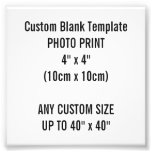 Custom Print 4&quot; x 4&quot; Photo Print Blank Template<br><div class='desc'>Custom Print &quot;4 x 4&quot; Square Photo Print Blank Template. 10.2cm x 10.2cm. Commonly called 10 x 10 cm. Design Your Own. Add words,  text and personalize.</div>