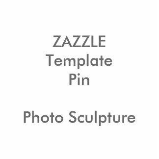 Custom Print Photo Sculpture Pin Blank Template