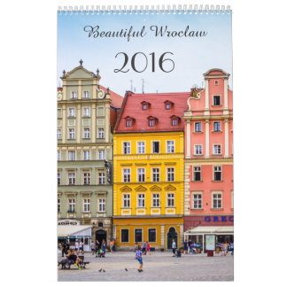 Custom Printed Calendar, beautiful Wroclaw 2016 Calendar
