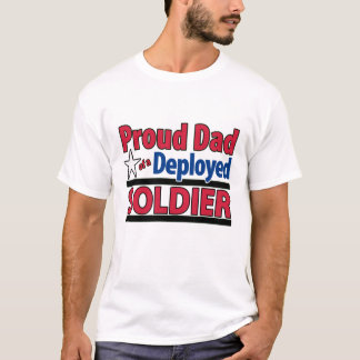 Custom Proud Dad of a Deployed Soldier T-Shirt