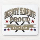 Custom Proud Deputy Sheriff Mousepads