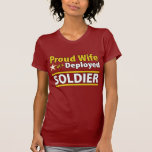 Custom Proud Wife of a Deployed Soldier Shirt
