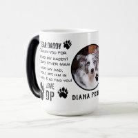 CUSTOM PUPPY  DOG DADDY! DEAR DAD pET COFFEE Magic Mug