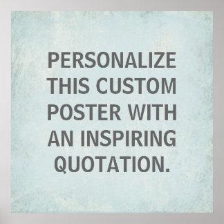Custom Quotation Poster, inspirational Poster