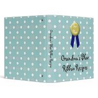 Custom Recipe Book, Grandma's Blue Ribbon binder