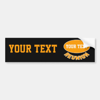 Custom Reunion Bumper Sticker You Can Personalize Car Bumper Sticker