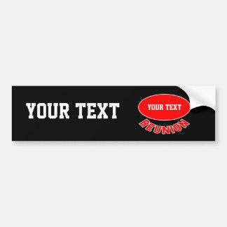Custom Reunion Items You Can Personalize Car Bumper Sticker