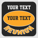 Custom Reunion Stickers You Can Personalize Square Sticker