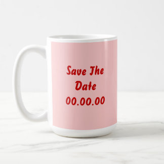 Custom, Save The Date. Red and Pink Classic White Coffee Mug