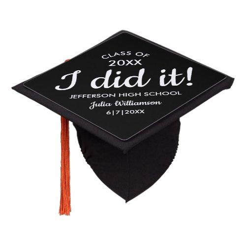 Custom School Color Grad Name Funny I Did it Graduation Cap Topper