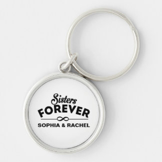 Custom Sisters Forever Silver-Colored Round Keychain