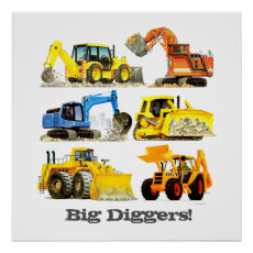 Custom Slogan Big Diggers Construction Trucks Poster
