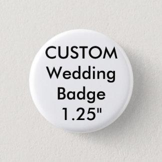 """Custom Small 1.25"""" Round Badge Pin"""
