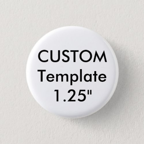 Custom Small 125 Round Button Pin