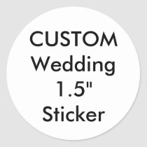 "Custom Small 1.5"" Round Sticker"
