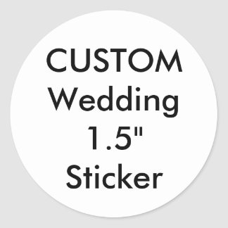 "Custom Small 1.5"" Round Sticker"