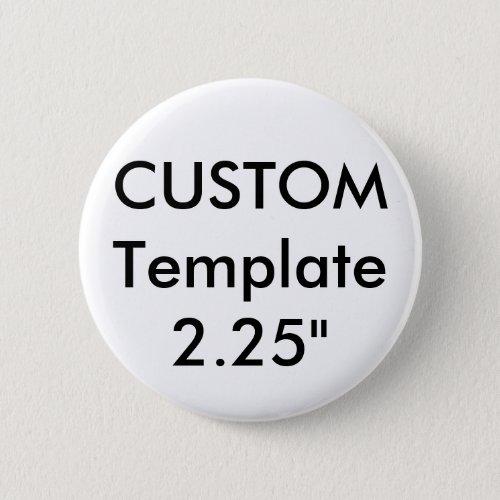 Custom Standard 225 Round Button Pin