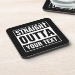 Custom STRAIGHT OUTTA black square coaster set