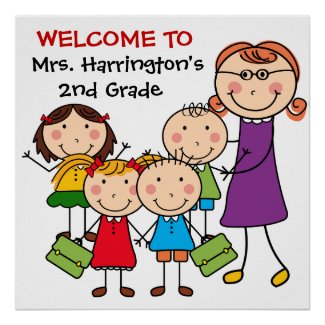 Custom Teacher and Students Welcome to Class Poste Print