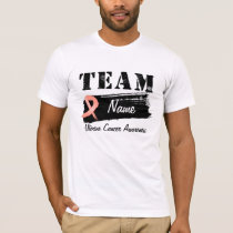 Custom Team Name - Uterine Cancer T-Shirt
