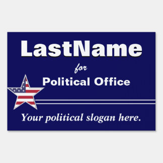 Custom Template Campaign Yard Sign