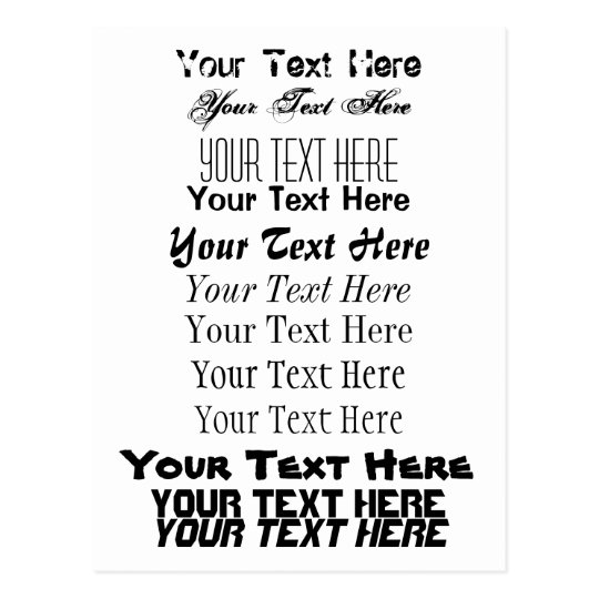 Custom Text. Fonts Postcard no. 13. Your Text Here