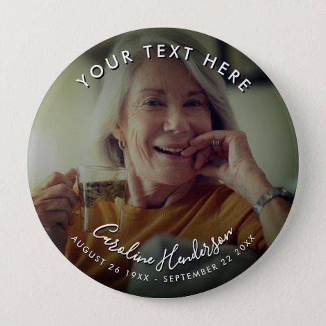 Custom Text Funeral/Memorial Tribute Photo Button