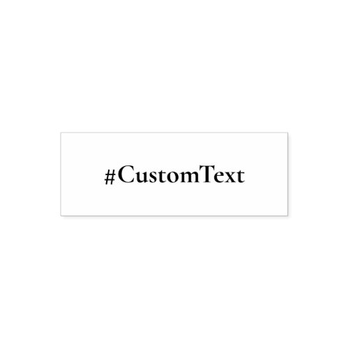 Custom Text Hashtag Self_inking Stamp