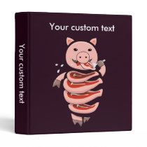 Custom Text Hungry Self Eating Cut In Steaks Pig Binder