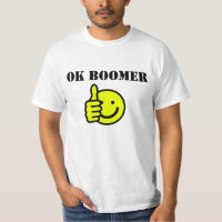 Custom Text OK Boomer Yellow Happy Face Thumbs Up T-Shirt
