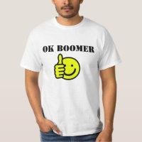 Custom Text OK Boomer Yellow Happy Face Thumbs Up T-Shirt