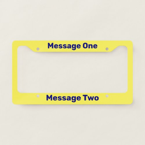 Custom Text on Do It Yourself Navy Blue and Yellow License Plate Frame