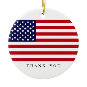 Custom Text Patriotic American Flag | Thank You Ceramic Ornament